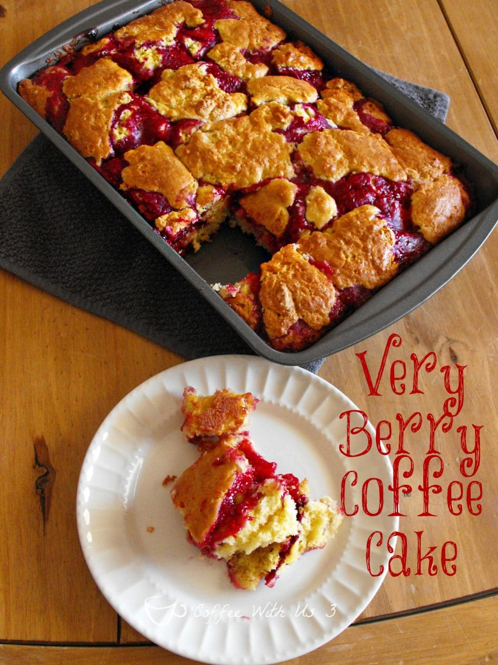 Very Berry Coffee Cake | Coffee With Us 3