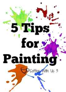 5 Tips for Painting