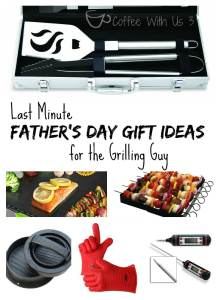 Last minutes Father's Day gift ideas for the grilling guy