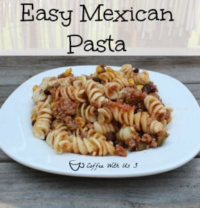 Easy Mexican Pasta | Easy weeknight dinner with yummy Mexican Flavors mixed with your favorite kind of pasta!