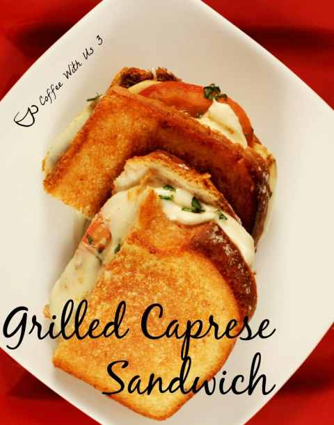 Grilled Caprese Sandwich is a mash up of caprese salad and a grilled cheese sandwich.
