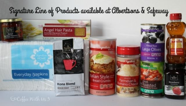 Signature Line of Products #MySignatureMoments #sponsored @Albertsons and @Safeway