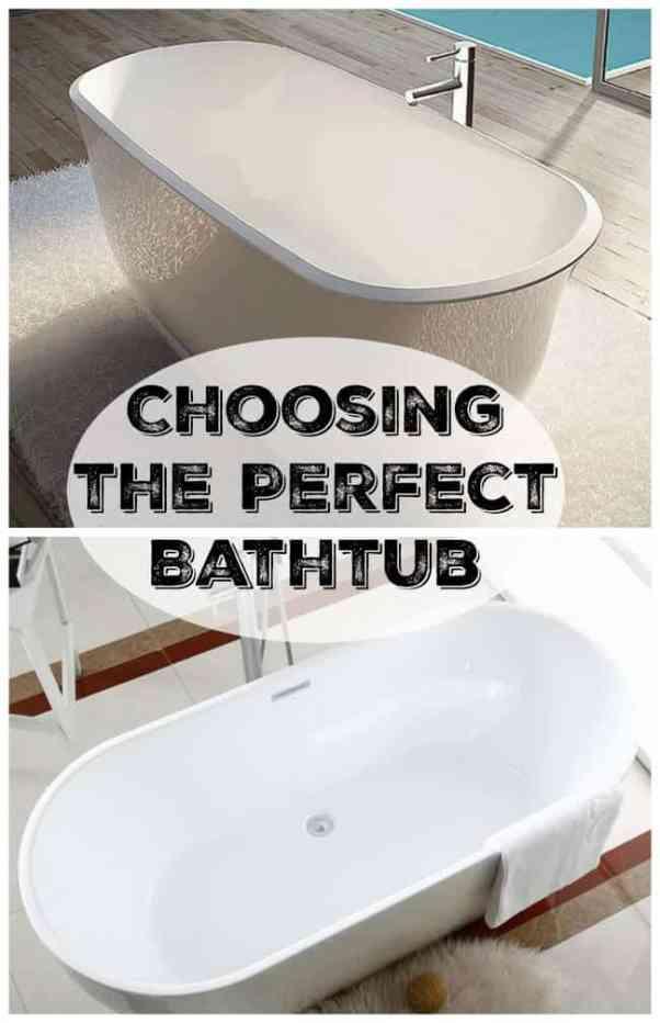 Choosing the perfect bathtub
