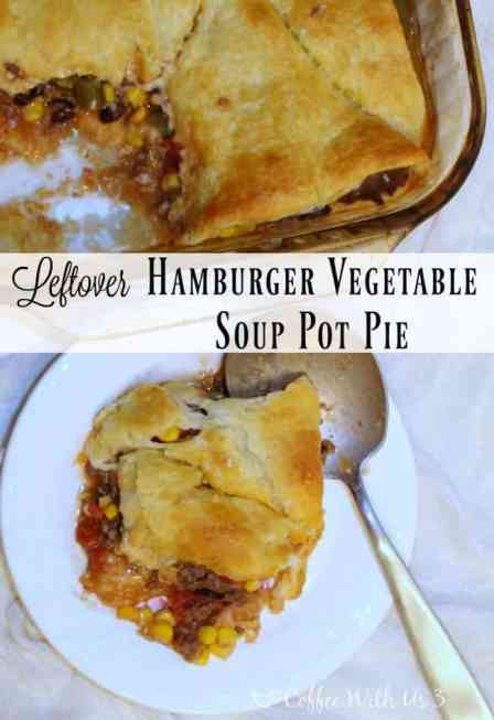 An quick dinner recipe utilizing leftovers, Hamburger Vegetable Soup Pot Pie will have you thinking it's a completely new recipe, not last night's leftovers!