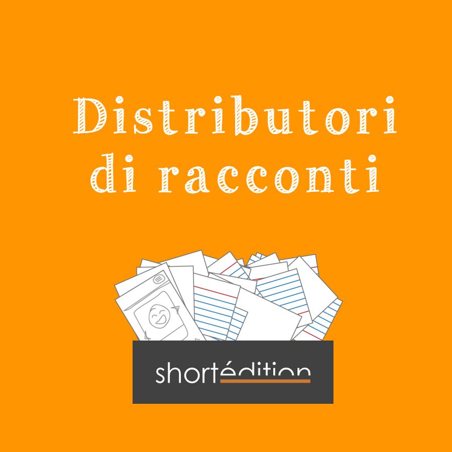 Distributori di racconti della Short Edition