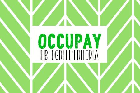 Occupay, Il blog dell'editoria