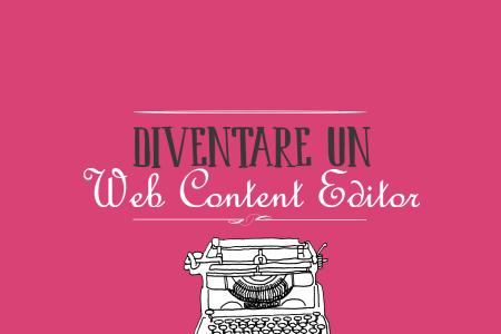 Il mestiere del web content editor