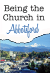 Being the Church in Abbotsford cover