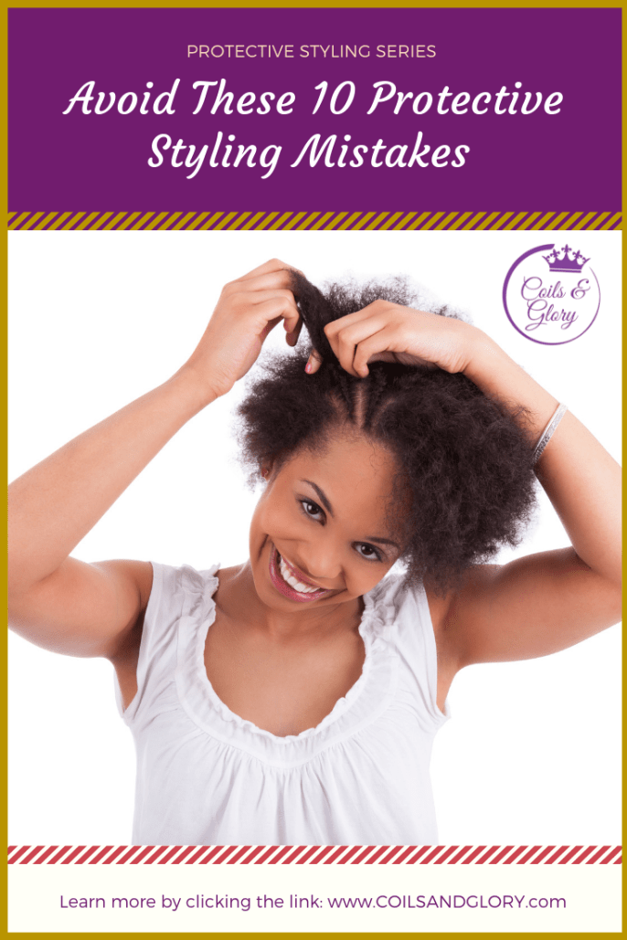 10 Biggest Protective Styling Mistakes You Should Avoid If You Want Long Hair 💡
