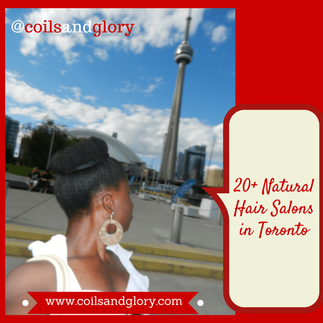 24 Natural Hair Salons in Toronto, Mississauga, Brampton and GTA