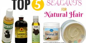 natural hair sealants