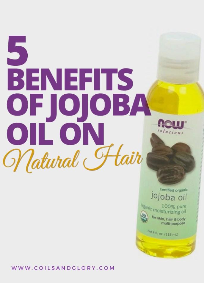 5 Benefits of Jojoba Oil on Natural Hair