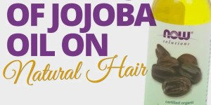 benefit of jojoba oil on natural hair