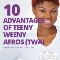 10 Advantages of Teeny Weeny Afros (TWA)