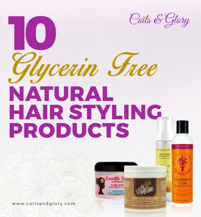10 Glycerin Free Natural Hair Styling Products
