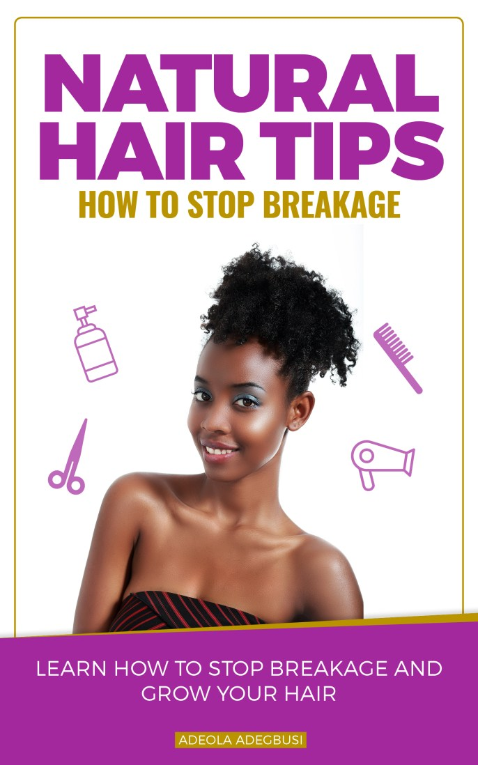 How to Stop Natural Hair Breakage E-Book