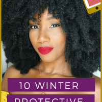 10 Winter Protective Styles For 4c Natural Hair