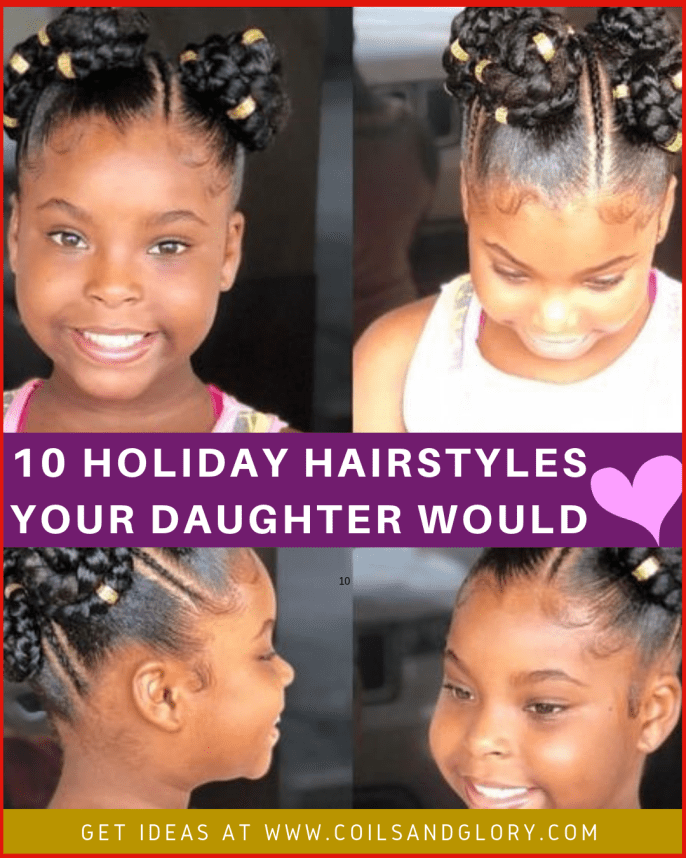 10 Holiday Hairstyles For Natural Hair Kids Your Kids Will Love 💝