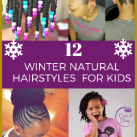 12 Easy Winter Protective Natural Hairstyles For Kids ?