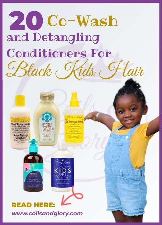 20 Co-wash and Detangling Conditioners For Black Kids Hair
