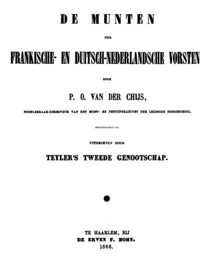p.o. van der chijs munten der frankische en duits nederlandsche vorsten