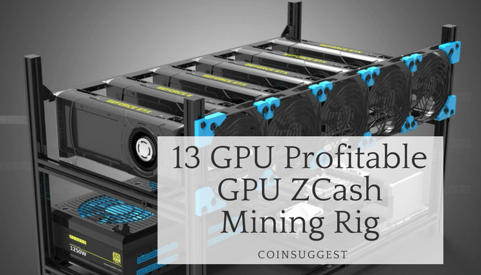 13 GPU Profitable GPU ZCash Mining Rig