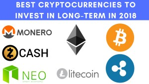 Best Cryptocurrencies To Invest In Long-Term In 2018