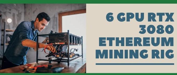 RTX 3080 Ethereum Mining rig