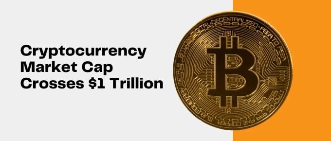 crypto market cap 1 Trillion Dollars