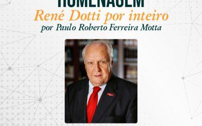 Professor René Dotti é homenageado por advogado nos blogs do Solda e do Zé Beto