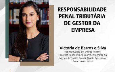 Artigo: Responsabilidade penal tributária de gestor da empresa