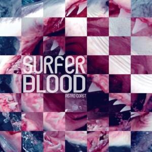 Surfer Blood - Astro Coast