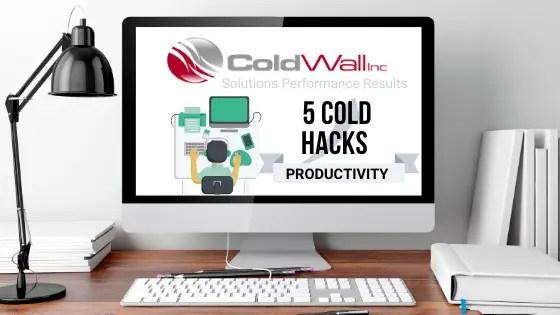5 Cold Hacks