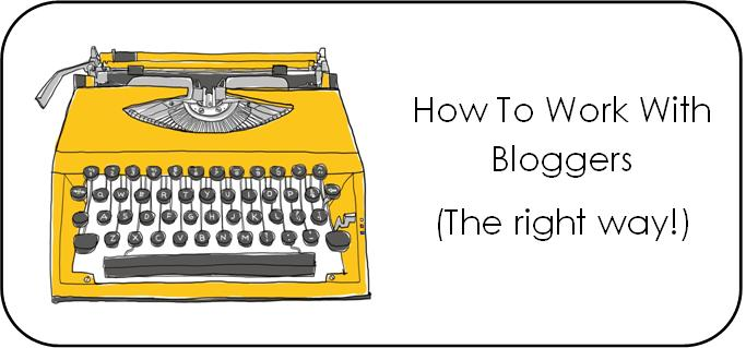 How To Work With Bloggers