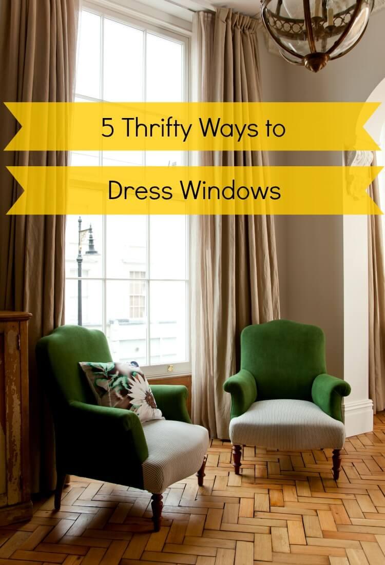 5 Thrifty Ways to Dress Windows