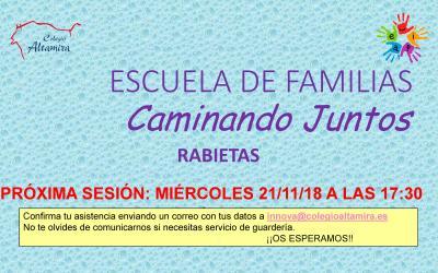 """ESCUELA DE FAMILIAS – CHARLA  """"RABIETAS"""""""