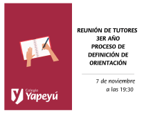 Reunión de tutores 3er año Proceso de definición de orientación