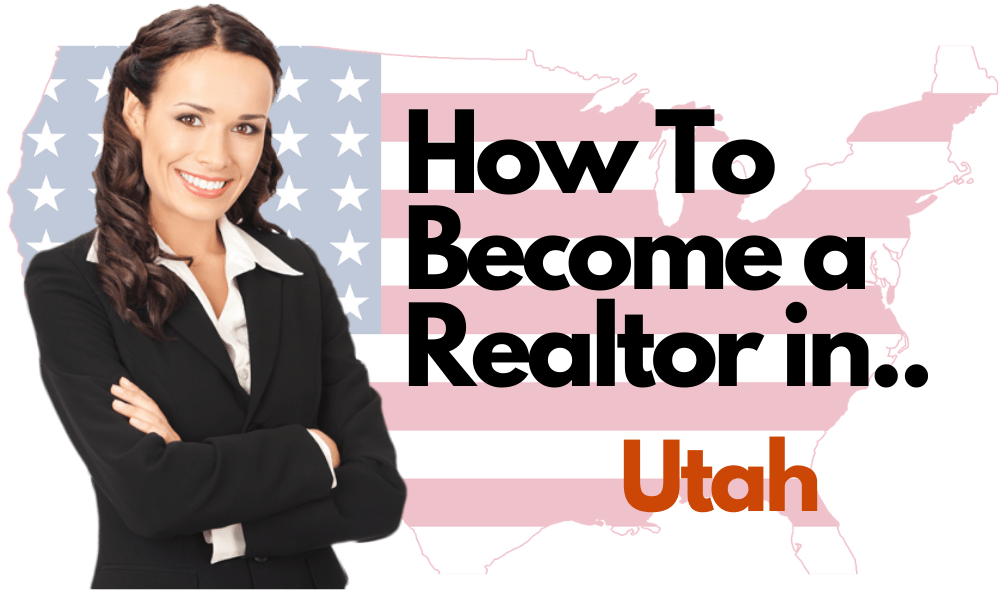 How To Become a Realtor in Utah – All 50 States