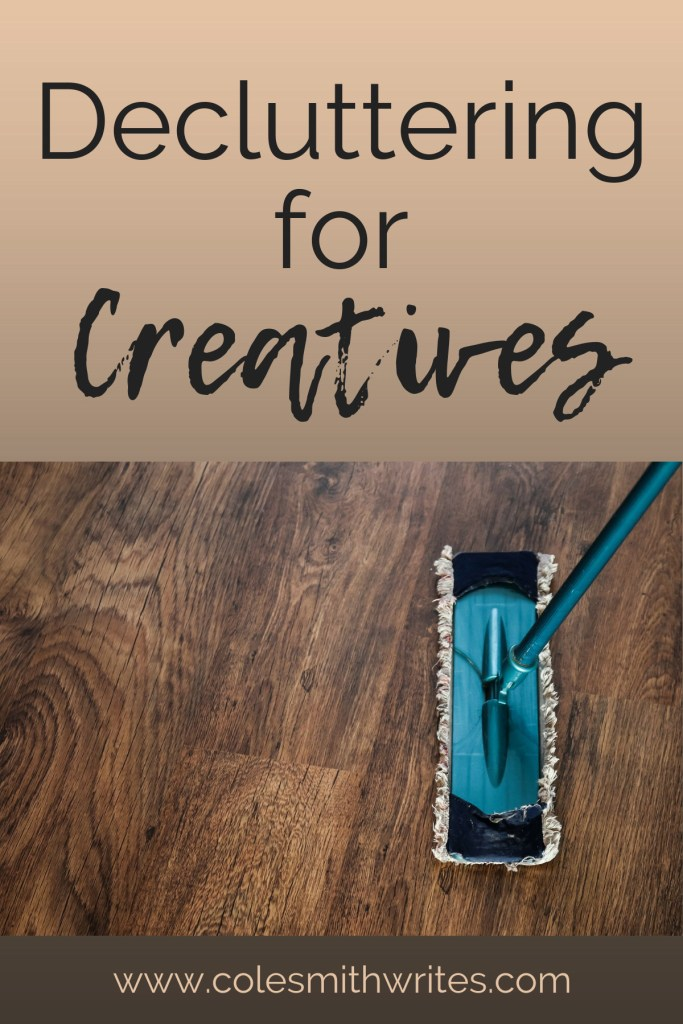 Try these tips for decluttering for creatives. | #organization #minimalism #writersunite #writinglife #sparkjoy #writingtips #writers #writersproblems #writingaesthetic #authors #readers #konmari #flylady #mindfulness #editing #newyearsresolutions #newyearnewyou #learning #tidying #getmoredone #cleaninghelp