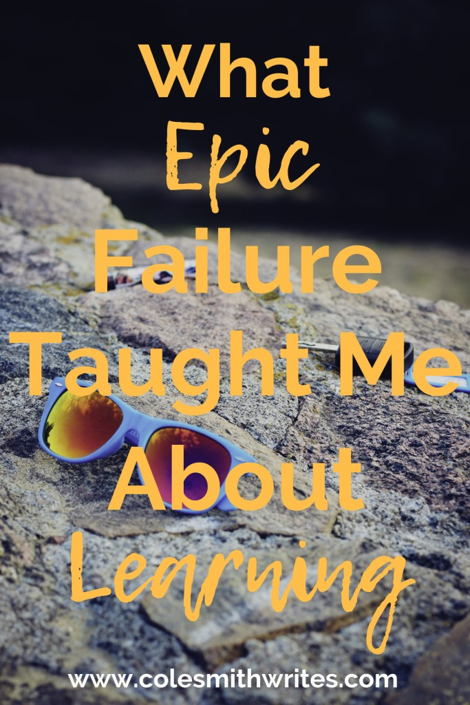 Find out how epic failure taught me more about learning, writing, and helping my students. | #selfpublishing #indieauthors #editing #mindfulness #writers #screenwriters