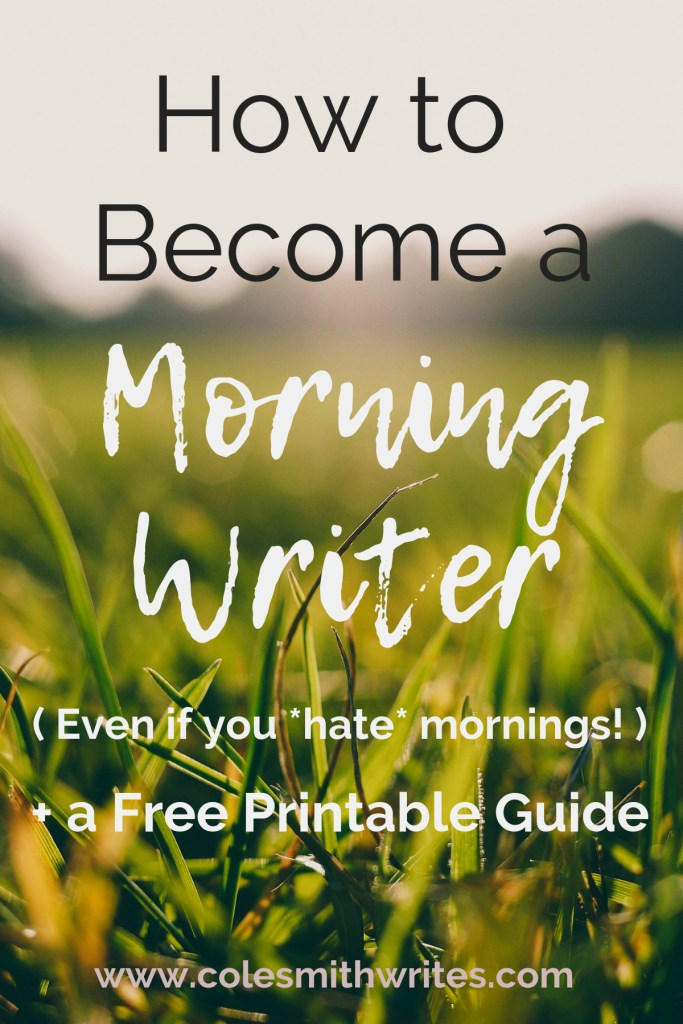 Think it's impossible? Here's how you can become a morning writer--> #motivation #planning #writingtips #fiction #writersunite #writinghelp #writingadvice #writersblock #authors #readers #writestuff #writinglife #productivity #goals #novelladies #novel