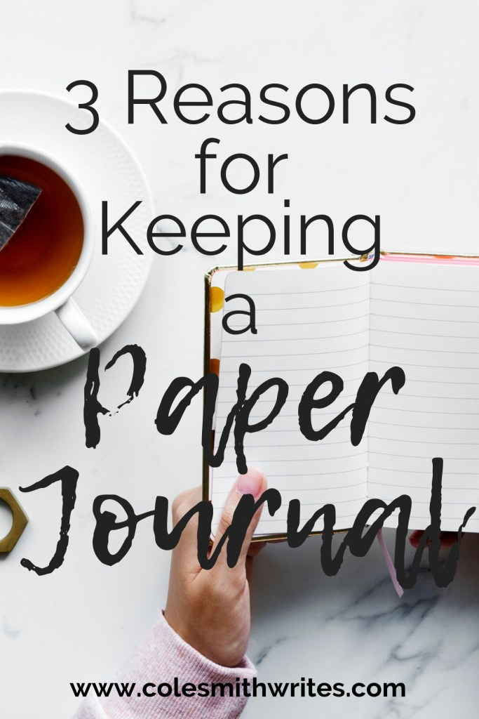 Find out 3 Reasons for Keeping a Paper Journal!