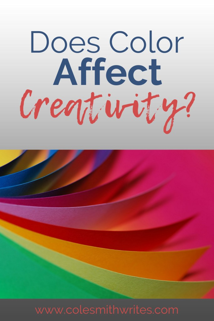 Really, does color affect creativity? Find out how your environment may be more important than you thought... | #writing #amwriting #writinghelp #writingtips #writinginspiration #writinginspo #writersunite #productivity #getmoredone #writingprompts #writersworkshop #writersblock #writersblockhelp #organization #authorhelp