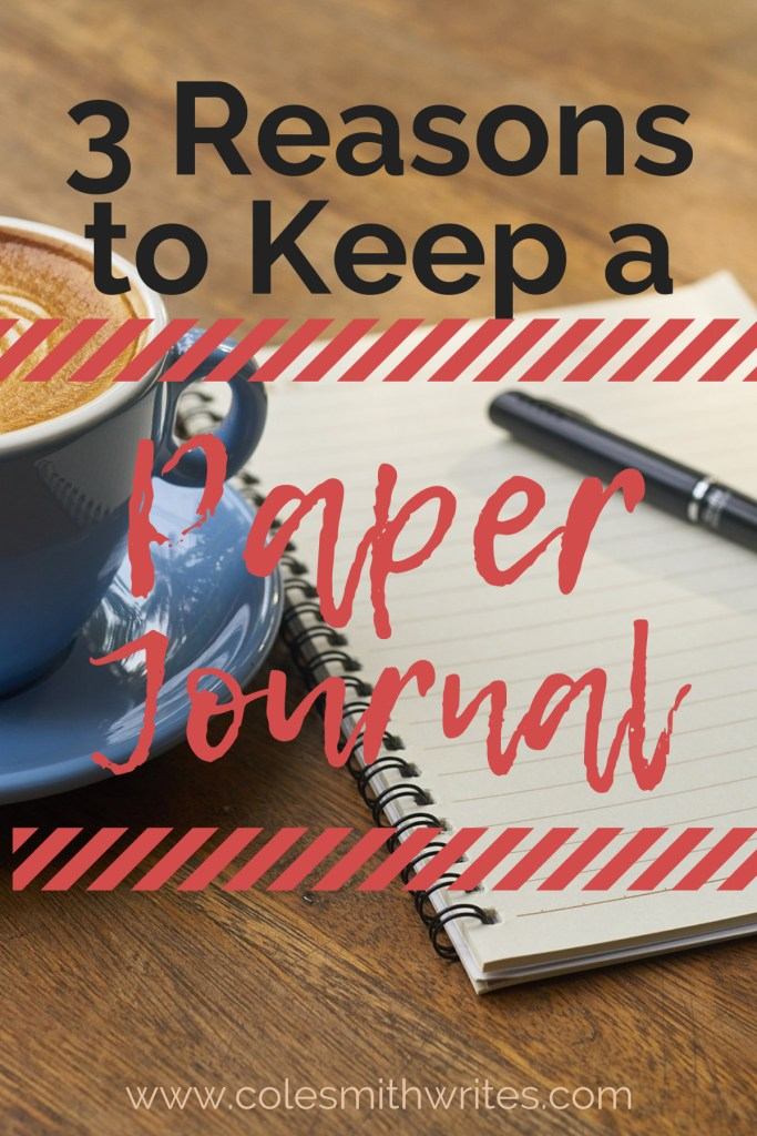 3 Reasons to Keep a Paper Journal: Digital is convenient, but paper is where it's at! #journalingforwriters #learning #writeonpaper #howto