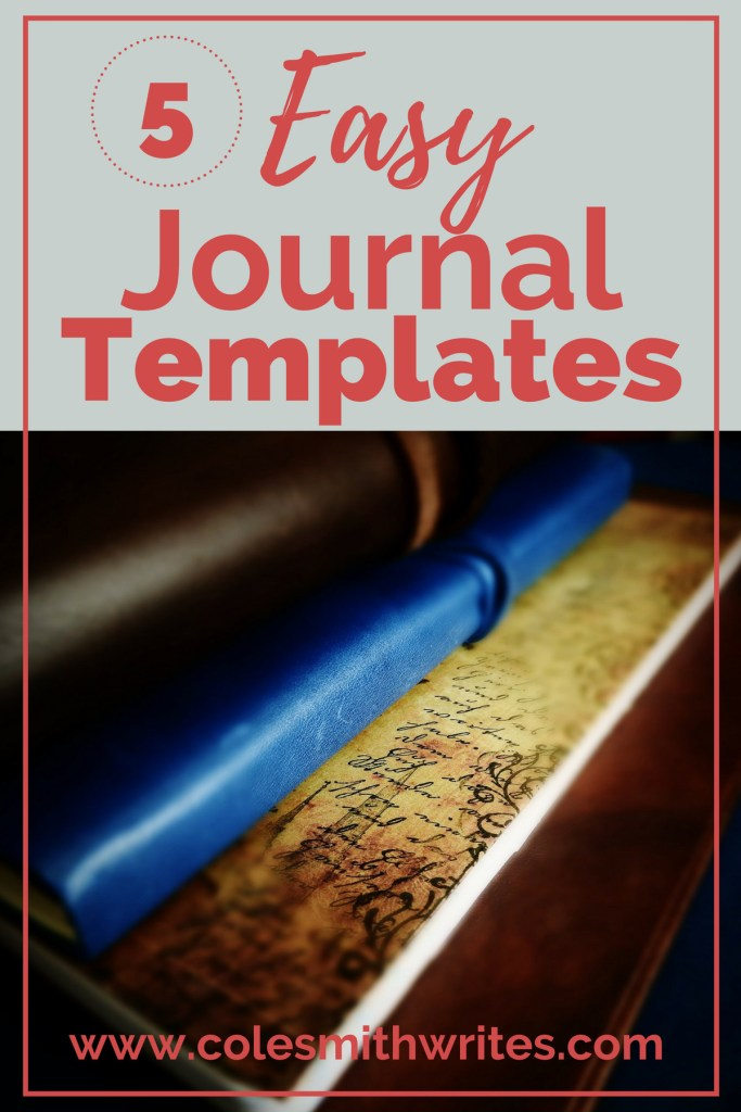 Try one of these quick, easy journaling templates to keep you on track with your writing!
