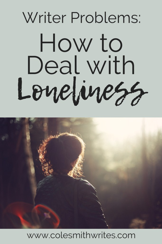 If you're a writer, you know this enemy... Here's how to deal with loneliness: | #creativewriting #writers #authors #readers #writersunite #writerproblems #writinghelp #support #inspiration #writinglife