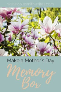 This memory box makes an unforgettable Mother's Day gift!