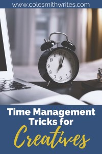Time management hacks and tips for creatives! #productivity #getmoredone #lifechanging #creativityhacks #creativelife #writinginspiration #inspiration #motivation