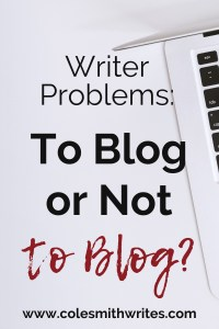 Writers are sometimes discouraged from doing other writing. To blog or not to blog? | #indiewriters #indieauthors #authors #readers