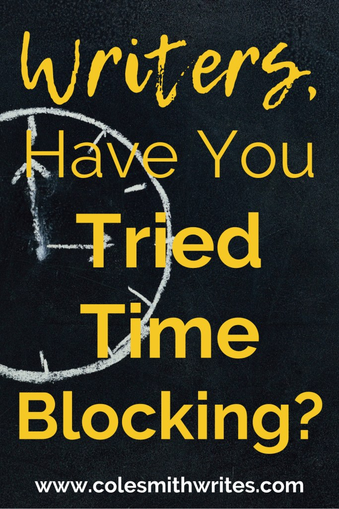 Writers, try time blocking to get more done | #indieauthors #indiepublishing